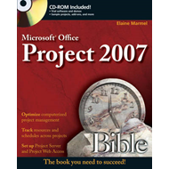 Microsoft Project 2007 Bible (BOK)