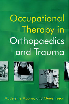 Occupational Therapy in Orthopaedics and Trauma (BOK)