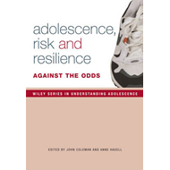 Adolescence, Risk and Resilience (BOK)