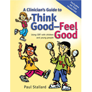Clinician's Guide to Think Good-Feel Good (BOK)