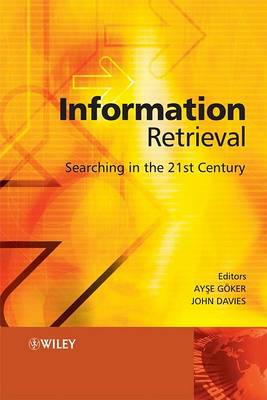 Information Retrieval: Searching in the 21st Century (BOK)