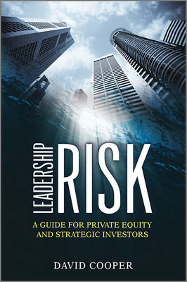Leadership Risk: A Guide for Private Equity and Strategic Investors (BOK)