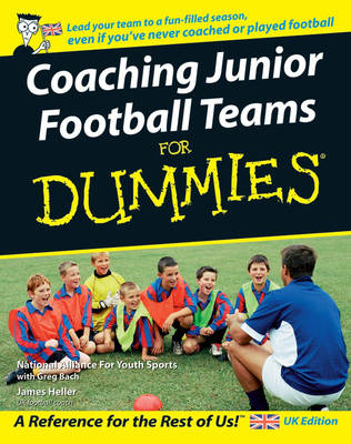 Coaching Junior Football Teams For Dummies (BOK)