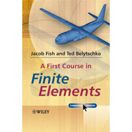 First Course in Finite Elements (BOK)