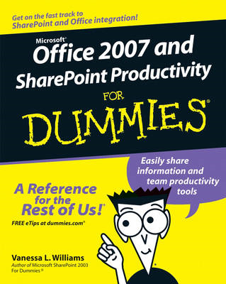 Office 2007 and Sharepoint Productivity For Dummies (BOK)