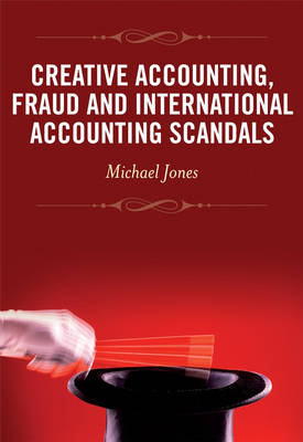 Creative Accounting, Fraud and International Accounting Scan (BOK)