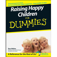 Raising Happy Children For Dummies (BOK)