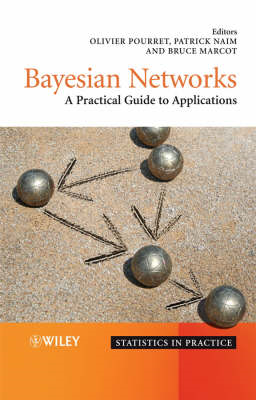 Bayesian Networks: A Practical Guide to Applications (BOK)