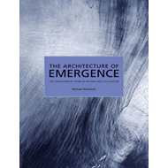 Architecture of Emergence (BOK)
