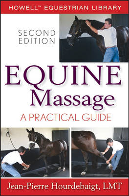 Equine Massage: A Practical Guide (BOK)