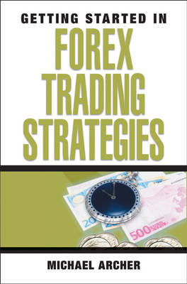 Getting Started in Forex Trading Strategies (BOK)