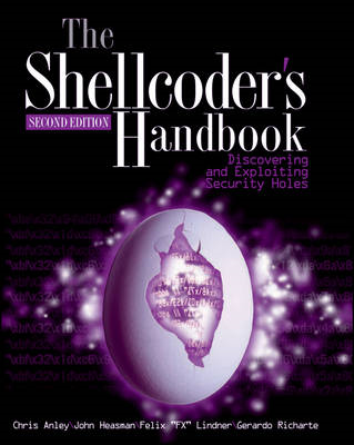 The Shellcoder's Handbook: Discovering and Exploiting Security Holes (BOK)