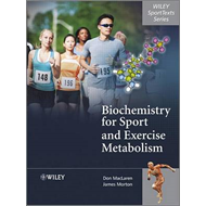 Biochemistry for Sport and Exercise Metabolism (BOK)