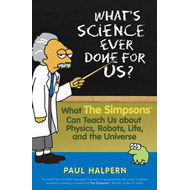 What's Science Ever Done for Us? (BOK)