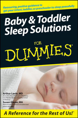 Baby and Toddler Sleep Solutions For Dummies (BOK)