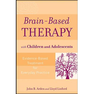 Brain-based Therapy with Children and Adolescents (BOK)
