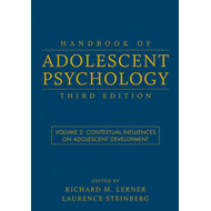 Handbook of Adolescent Psychology: v. 2: Contextual Influences on Adolescent Development (BOK)