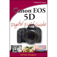 Canon EOS 5D Digital Field Guide (BOK)