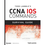 Todd Lammle's CCNA IOS Commands Survival Guide (BOK)
