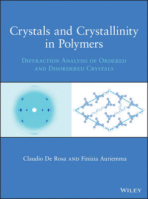 Crystals and Crystallinity in Polymers: Diffraction Analysis of Ordered and Disordered Crystals (BOK)