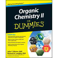 Organic Chemistry II For Dummies (BOK)