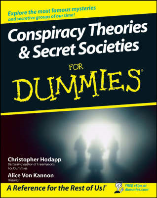 Conspiracy Theories and Secret Societies For Dummies (BOK)