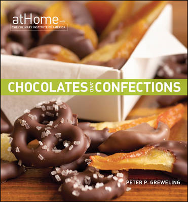 Chocolates and Confections at Home with the Culinary Institu (BOK)