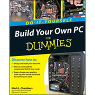 Build Your Own PC Do-it-yourself For Dummies (BOK)