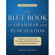 The Blue Book of Grammar and Punctuation: An Easy-to-use Guide with Clear Rules, Real-world Examples (BOK)