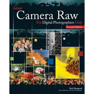 Adobe Camera Raw for Digital Photographers Only (BOK)