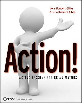 Action!: Acting Lessons for CG Animators (BOK)