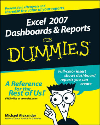 Excel 2007 Dashboards and Reports For Dummies (BOK)
