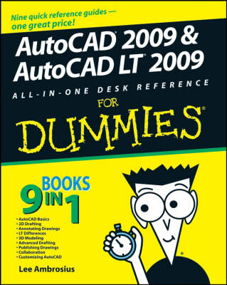 AutoCAD 2009 and AutoCAD LT 2009 All-in-one Desk Reference F (BOK)