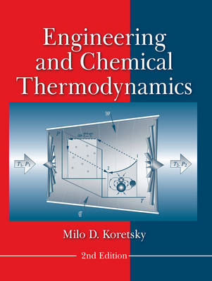 Engineering and Chemical Thermodynamics (BOK)