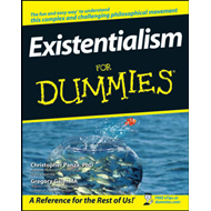 Existentialism for Dummies (BOK)