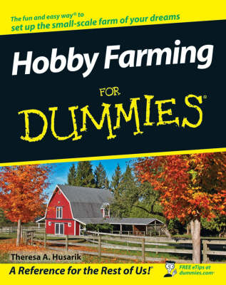 Hobby Farming For Dummies (BOK)