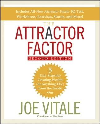 The Attractor Factor: 5 Easy Steps for Creating Wealth (or Anything Else) from the Inside Out (BOK)