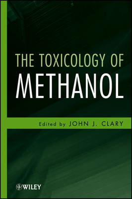 The Toxicology of Methanol (BOK)
