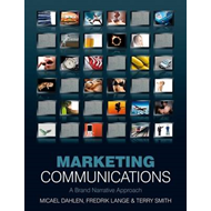 Marketing Communications: A Brand Narrative Approach (BOK)