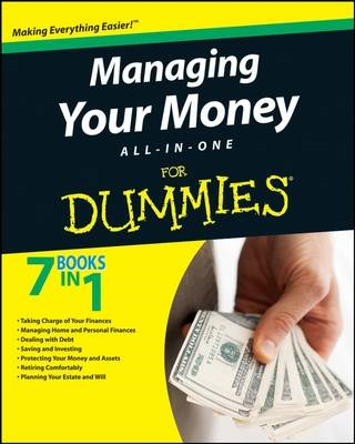 Managing Your Money All-in-One For Dummies (BOK)