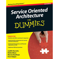 Service Oriented Architecture (SOA) For Dummies (BOK)