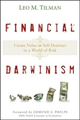 Financial Darwinism: Create Value or Self-destruct in a World of Risk (BOK)