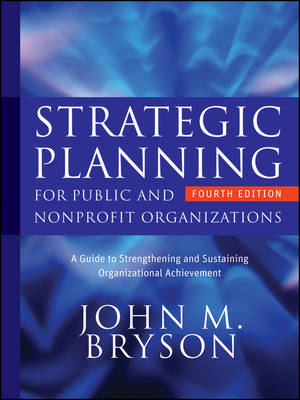 Strategic Planning for Public and Nonprofit Organizations (BOK)