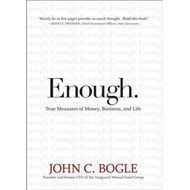 Enough!: True Measures of Money, Business, and Life (BOK)