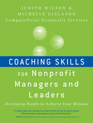 Coaching Skills for Nonprofit Managers and Leaders (BOK)
