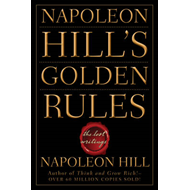 Napoleon Hill's Golden Rules (BOK)
