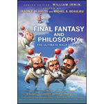 Final Fantasy and Philosophy: The Ultimate Walkthrough (BOK)