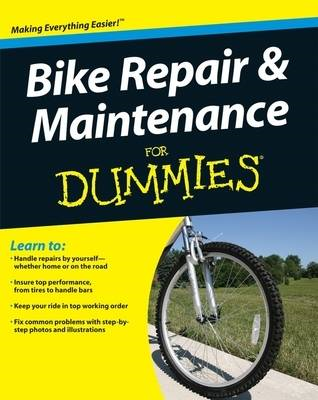 Bike Repair and Maintenance For Dummies (BOK)