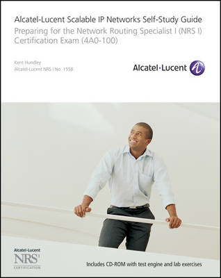 Alcatel-Lucent Scalable IP Networks Self-study Guide (BOK)