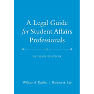 Legal Guide for Student Affairs Professionals, 2nd Edition ( (BOK)